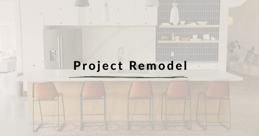 Project Remodel
